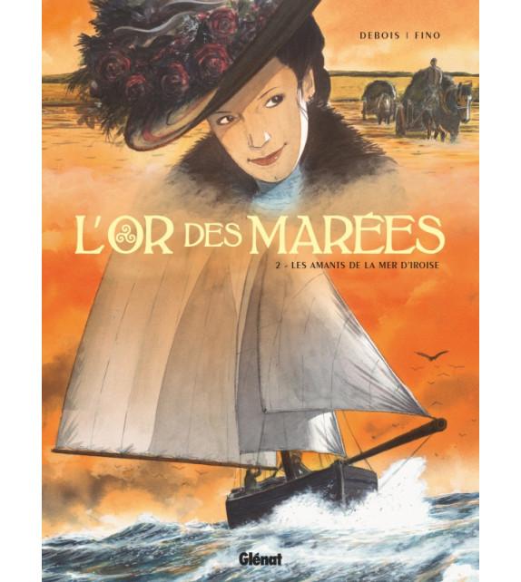 L'OR DES MARÉES Tome 2 Les Amants de la Mer d'Iroise