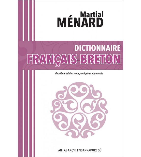 DICTIONNAIRE FRANÇAIS-BRETON, Martial MÉNARD