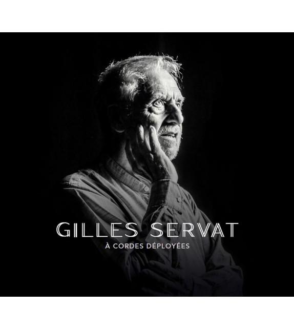 CD GILLES SERVAT - À CORDES DÉPLOYÉES