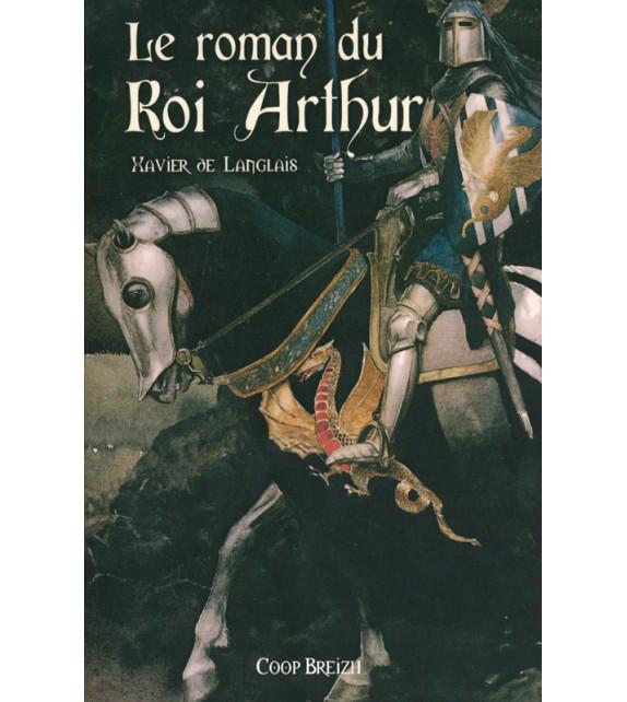 LE ROMAN DU ROI ARTHUR Tome 1