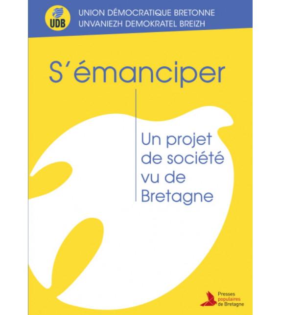 S'ÉMANCIPER - Un projet de société vu de Bretagne