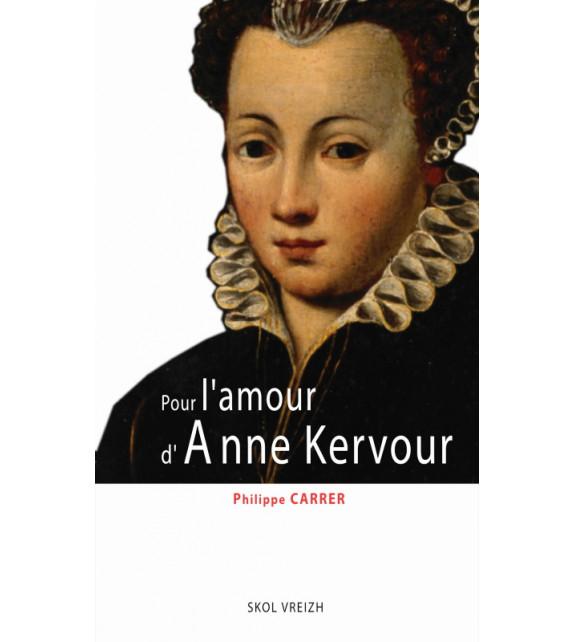 POUR L'AMOUR D'ANNE KERVOUR