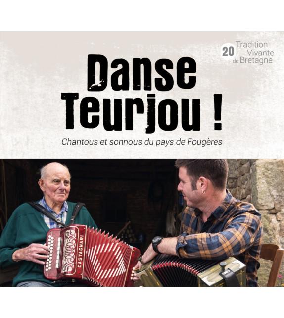 CD DANSE TEURJOU ! - Chantous et sonnous du pays de Fougères