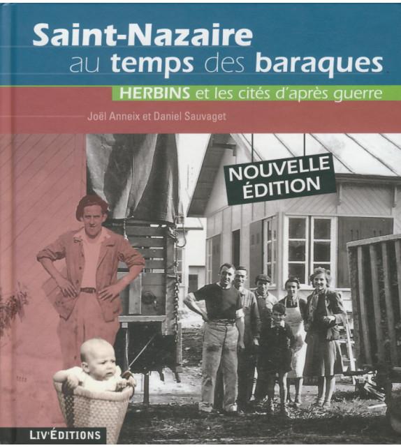 SAINT-NAZAIRE AU TEMPS DES BARAQUES - Herbins et les cités d'après guerre