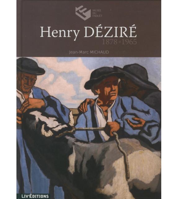 HENRY DÉZIRÉ - 1878-1965