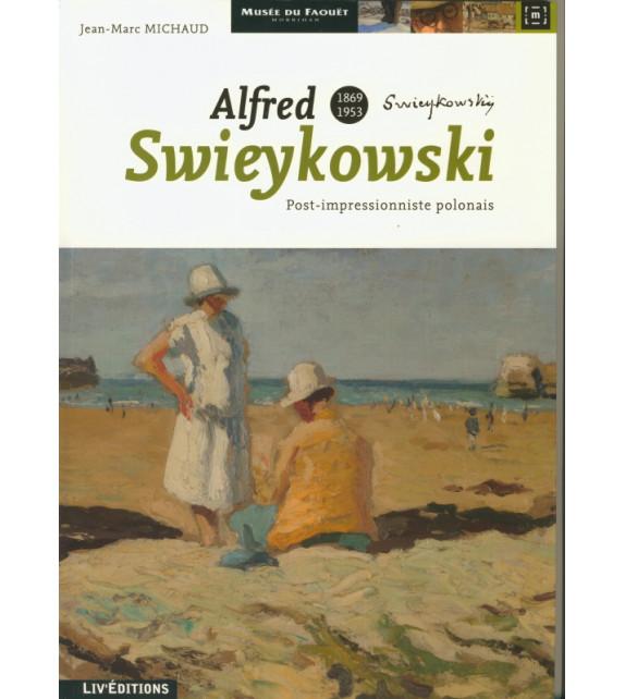 ALFRED SWIEYKOWSKI 1869-1953 - Post-impressionniste polonais