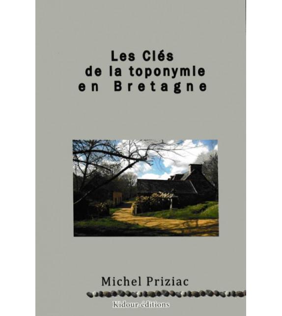 LES CLÉS DE LA TOPONYMIE EN BRETAGNE