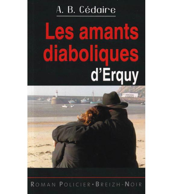 LES AMANTS DIABOLIQUES D'ERQUY