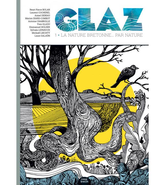 GLAZ, La nature bretonne... par nature (n°1 - Mai 2021)