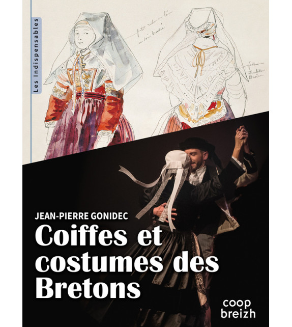 COIFFES ET COSTUMES DES BRETONS