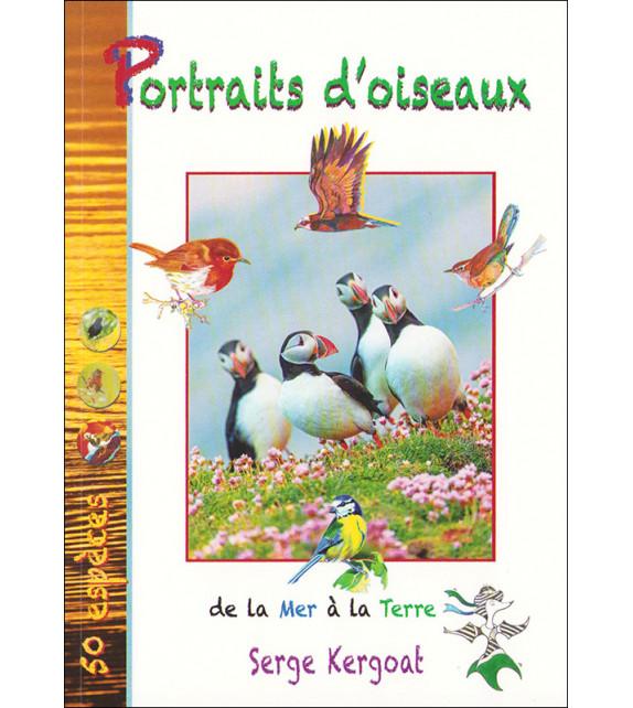 PORTRAITS D'OISEAUX - De la Mer à la Terre