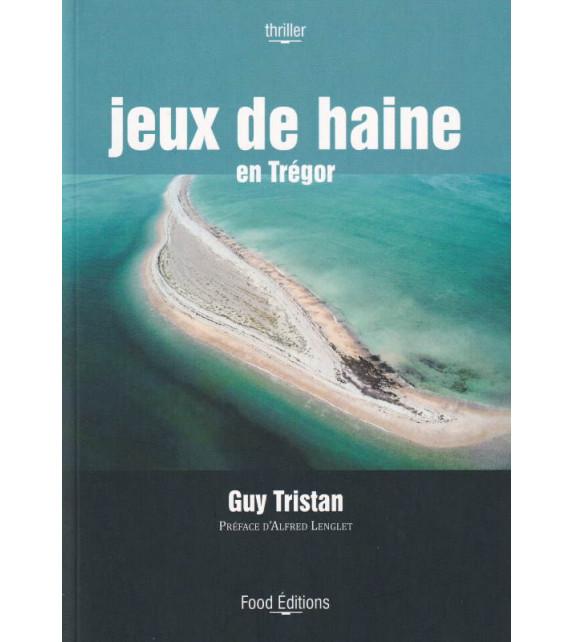 JEUX DE HAINE EN TRÉGOR