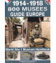 1914-1918 - 800 MUSÉE - Guide Europe
