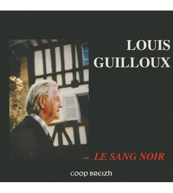 CD LE SANG NOIR de LOUIS GUILLOUX