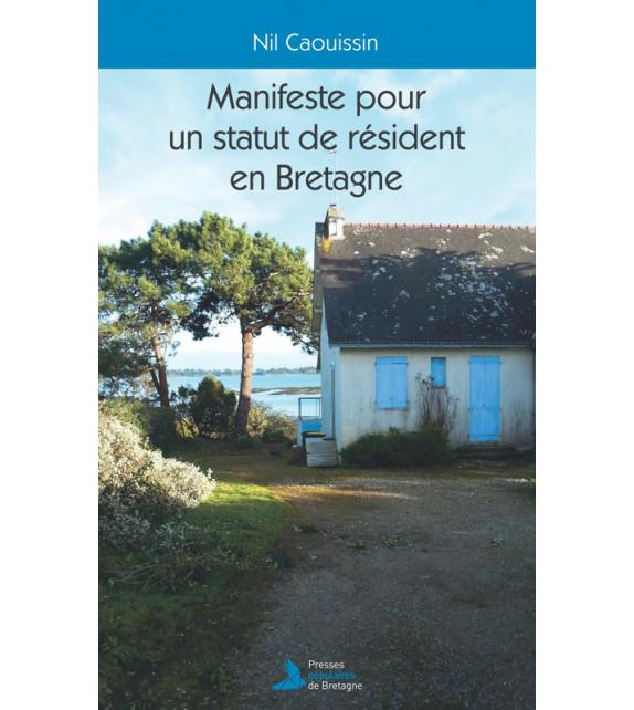 MANIFESTE POUR UN STATUT DE RÉSIDENT EN BRETAGNE