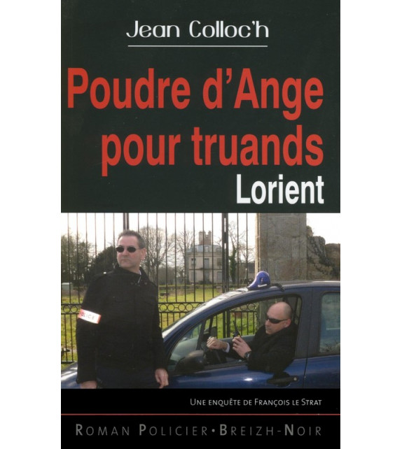 POUDRE D'ANGE POUR TRUANDS - Lorient