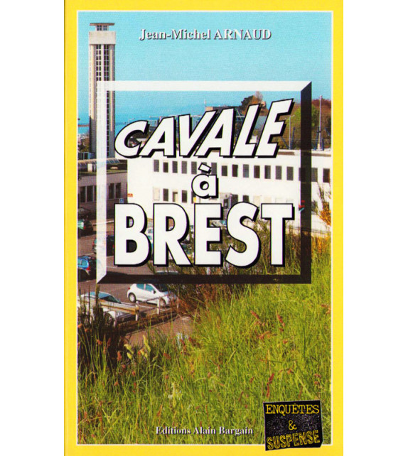 CAVALE À BREST