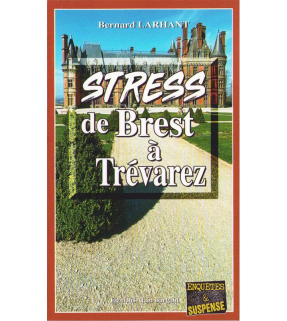 STRESS DE BREST À TRÉVAREZ