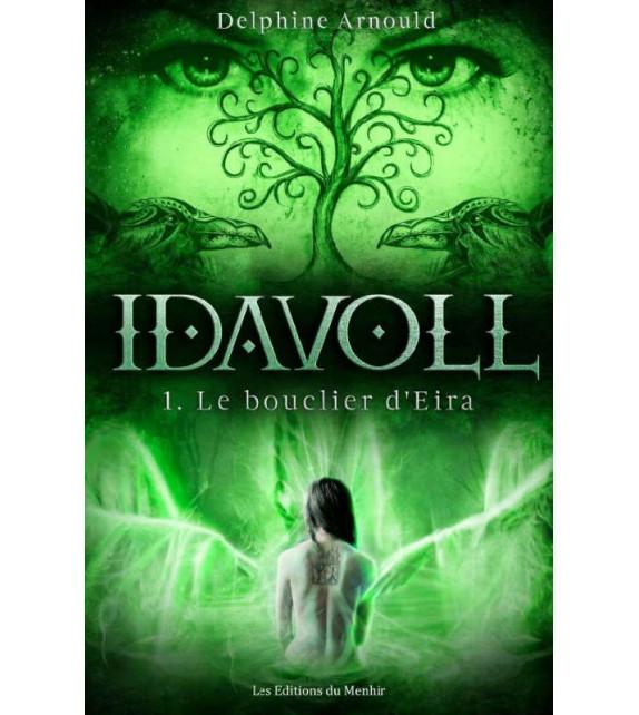 IDAVOLL Tome 1 - Le bouclier d'Eira