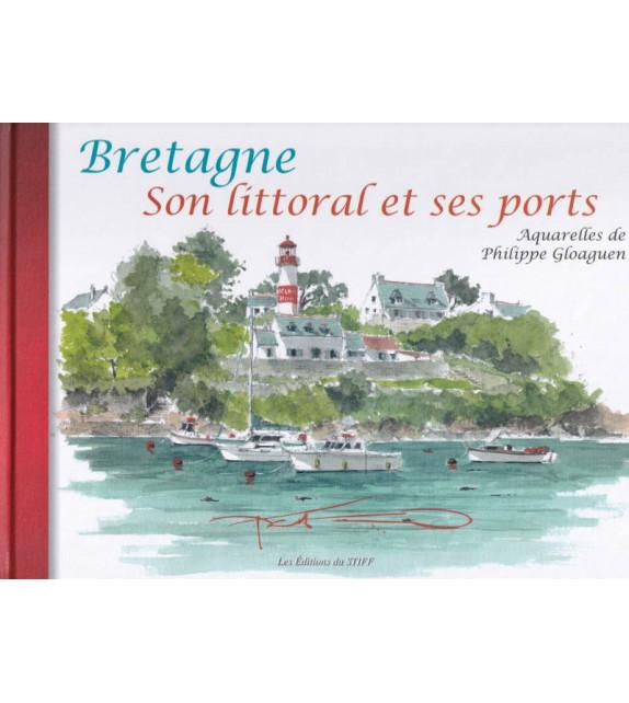 BRETAGNE- Son Littoral et es Ports