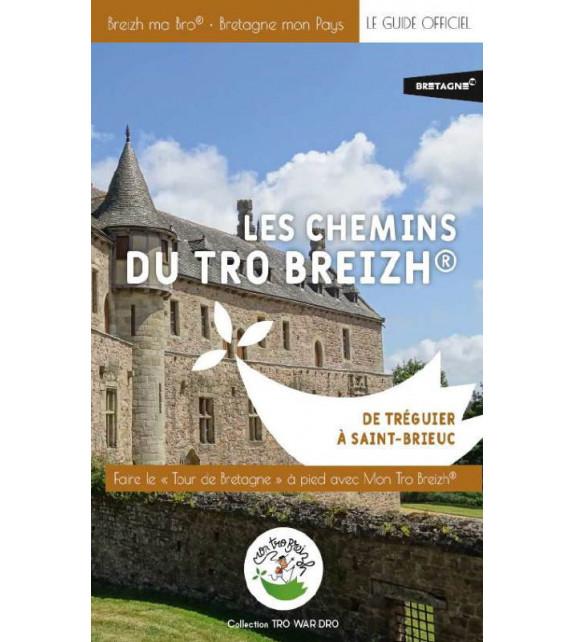 LES CHEMINS DU TRO BREIZH - De Tréguier à Saint-Brieuc