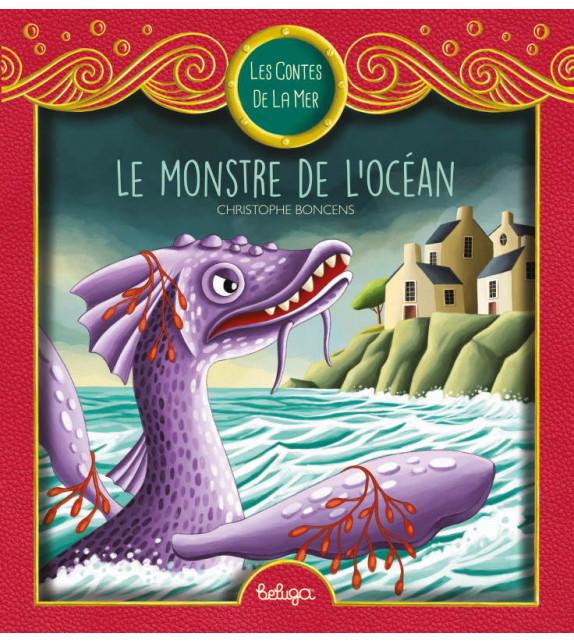 LE MONSTRE DE L'OCÉAN - Contes de la Mer