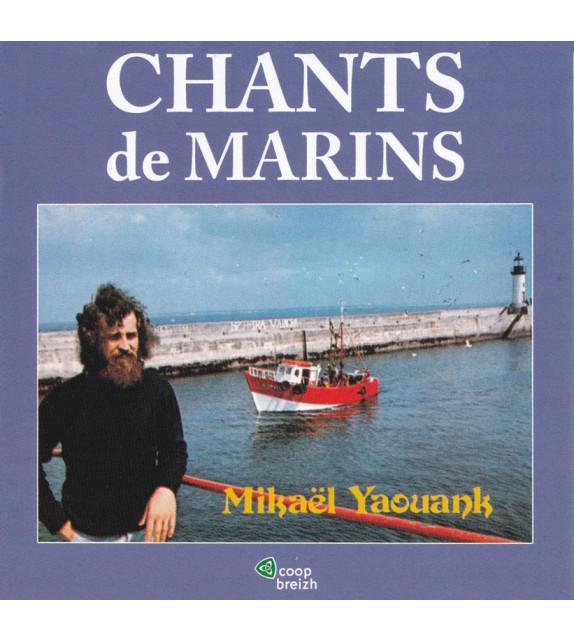 CD MIKAËL YAOUANK - CHANTS DE MARINS