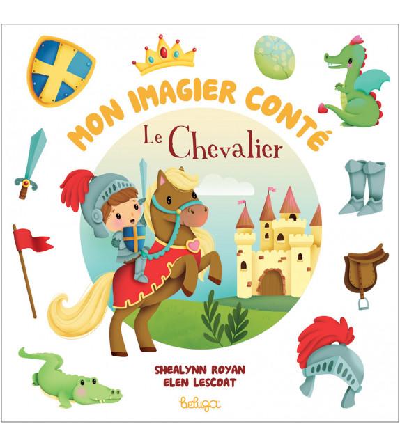 LE CHEVALIER - Mon imagier conté