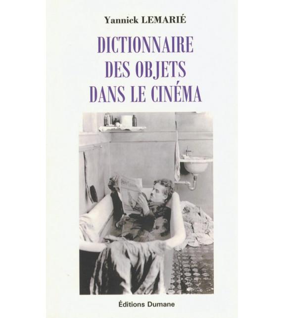 DICTIONNAIRE DES OBJETS DANS LE CINEMA