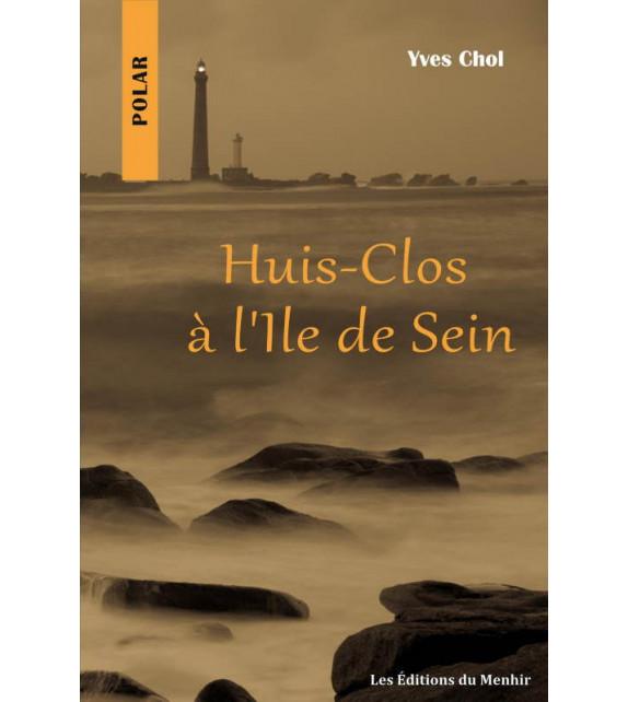 HUIS-CLOS À L'ÎLE DE SEIN