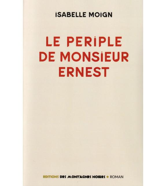 LE PÉRIPLE DE MONSIEUR ERNEST