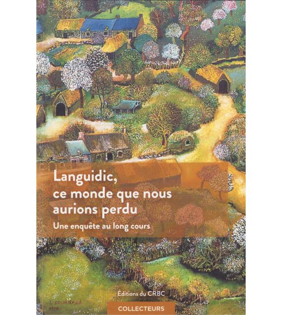 LANGUIDIC, ce monde que nous aurions perdu (CD inclus)