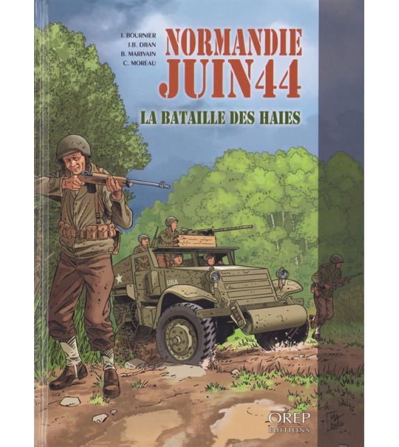NORMANDIE JUIN 44 - Tome 8 La bataille des haies