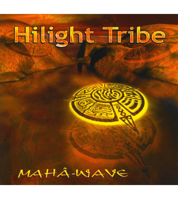 CD HILIGHT TRIBE - MAHA-WAVE