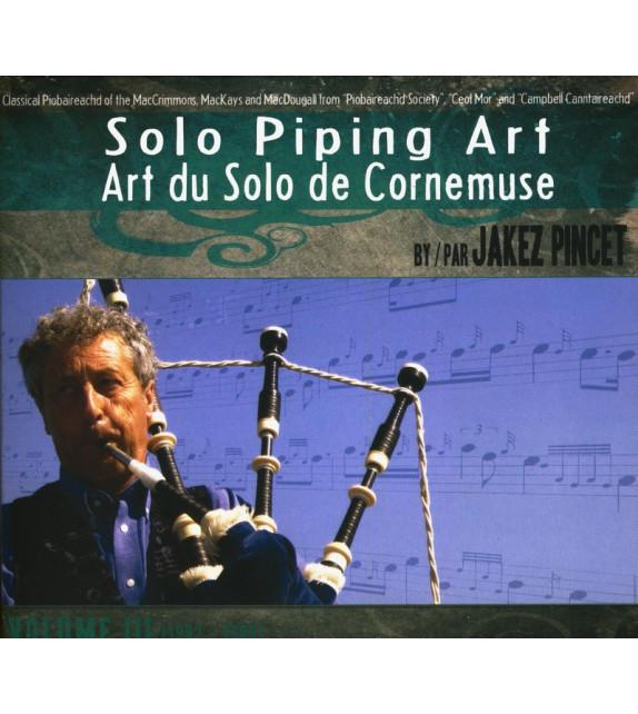 CD JAKEZ PINCET - SOLO PIPING ART - volume 3