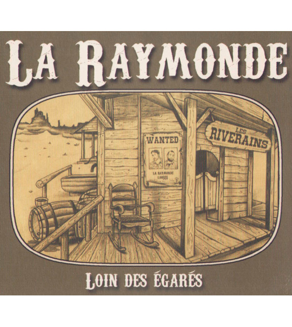 CD LA RAYMONDE - Loin des égarés