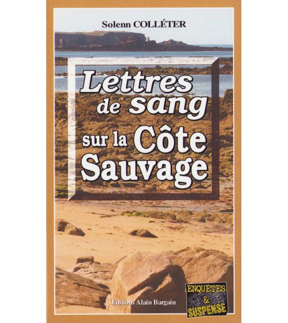 LETTRES DE SANG SUR LA CÔTE SAUVAGE