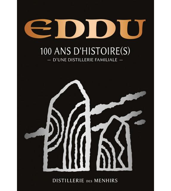 EDDU, 100 ans d'histoire(s) d'une distillerie familiale