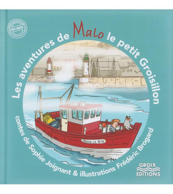 LES AVENTURES DE MALO LE PETIT GROISILLON