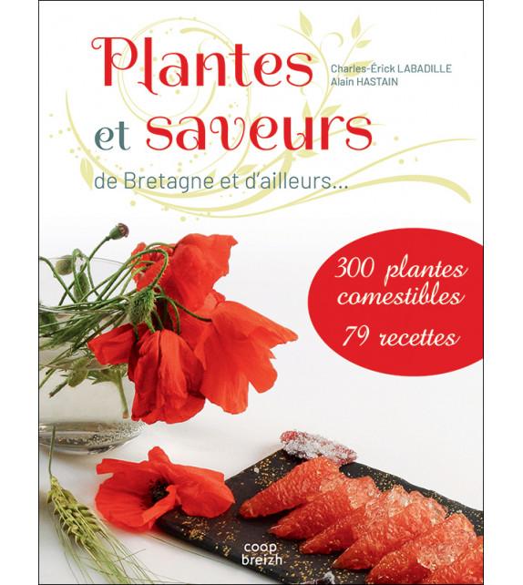 PLANTES ET SAVEURS - De Bretagne et d'ailleurs