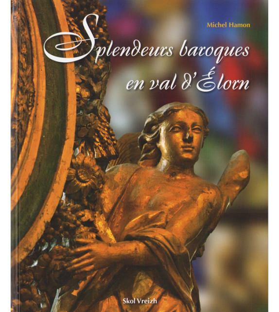 SPLENDEURS BAROQUES DU VAL D'ÉLORN