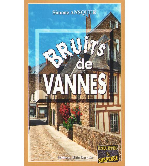 BRUITS DE VANNES