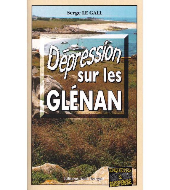 DÉPRESSION SUR LES GLÉNAN
