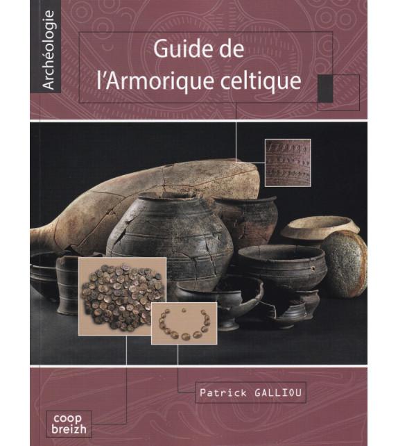 GUIDE DE L'ARMORIQUE CELTIQUE