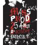 MASS PROD, 25 ans d'activisme punk