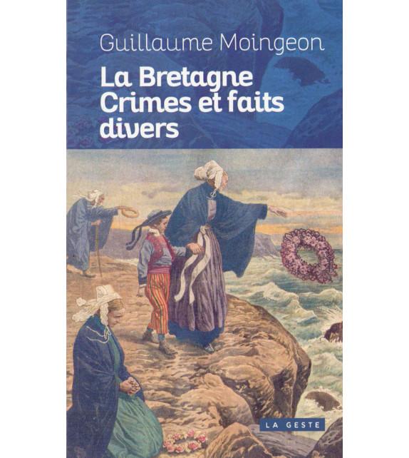 LA BRETAGNE CRIMES ET FAITS DIVERS