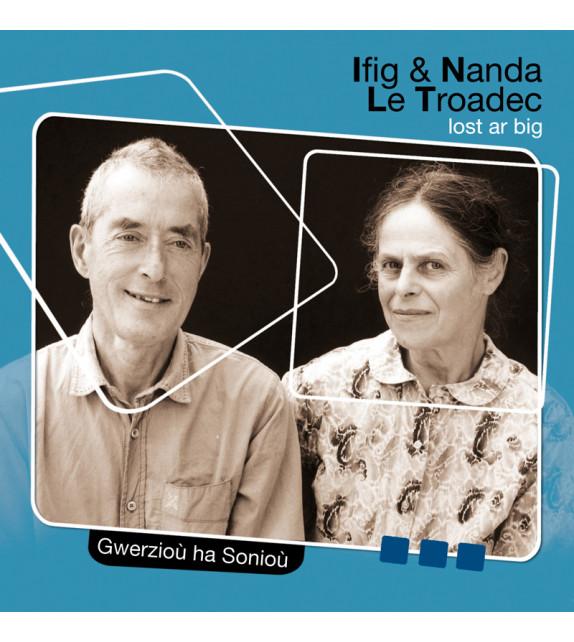 CD Ifig et Nanda LE TROADEC - Lost ar big (Gwerzioù ha Sonioù)