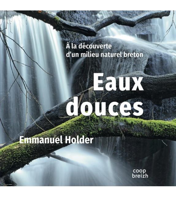 EAUX DOUCES, A la découverte d'un milieu naturel breton