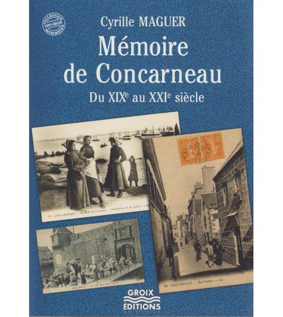 MÉMOIRE DE CONCARNEAU DU XIXe AU XXIe SIÈCLE