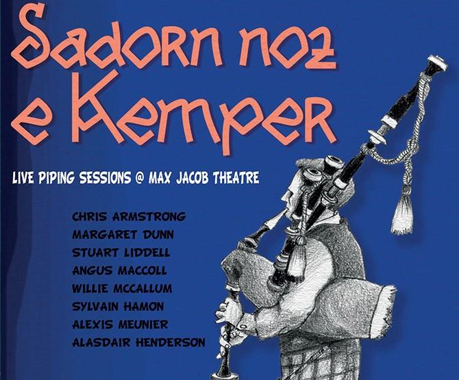 SADORN NOZ E KEMPER - Live piping session at Max Jacob theatre